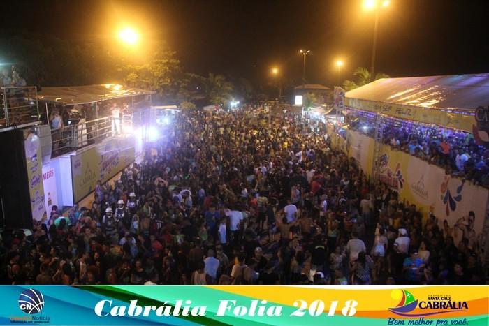 Cada dia melhor - 2ª noite do CABRÁLIA FOLIA 2018