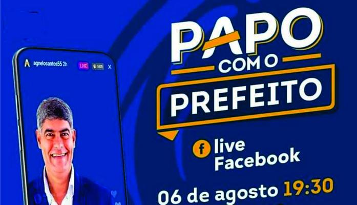 LIVE PAPO COM O PREFEITO CHEGA EM SUA TERCEIRA EDIÇÃO NESTA QUINTA-FEIRA DIA 6
