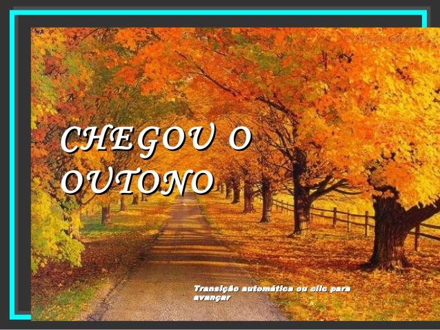 ... e chegou o Outono !