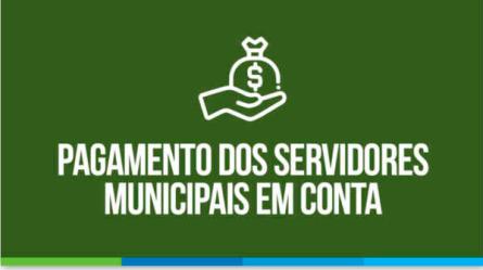 Prefeitura efetua pagamento dos servidores municipais