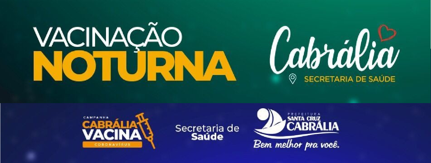 CABRÁLIA: VACINAÇÃO NOTURNA SERÁ NESTA QUINTA-FEIRA, 23/09